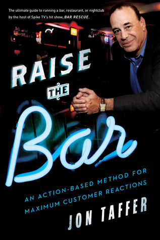Raise the Bar - Jon Taffer