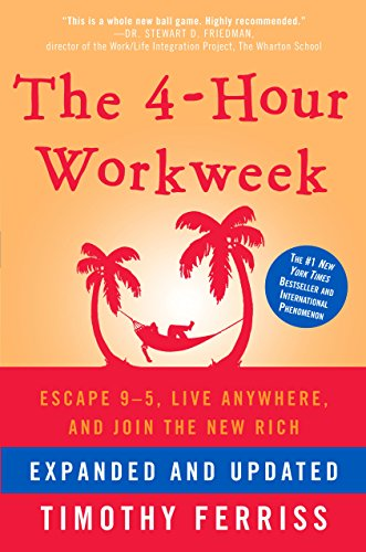 The 4 Hour Work Week - Tim Ferris
